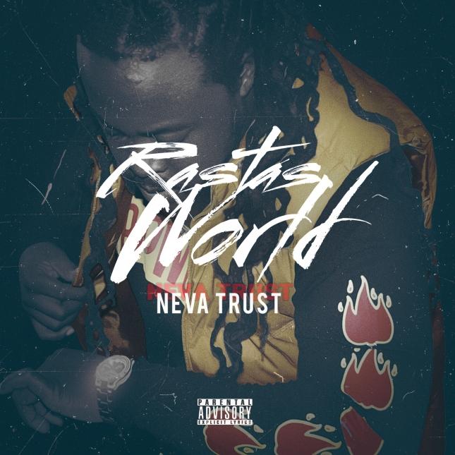 RASTASWORLD - NEVA TRUST COVER .jpg
